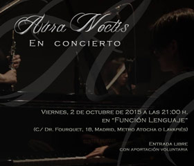 Aura Noctis live in Madrid - Función Lenguaje, October 2, 2015 - Poster - open/download image @818x697